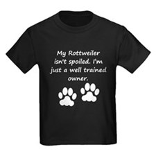 Well Trained Rottweiler Owner T-Shirt
