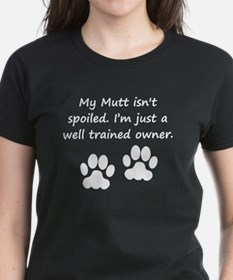 Well Trained Mutt Owner T-Shirt