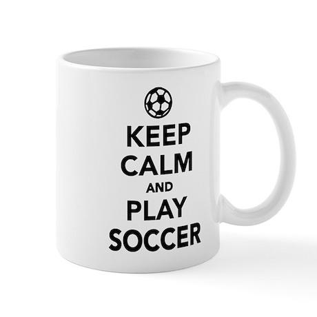 Keep calm and play Soccer Mug