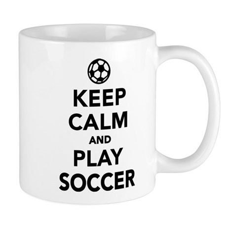 Keep calm and play Soccer Mug