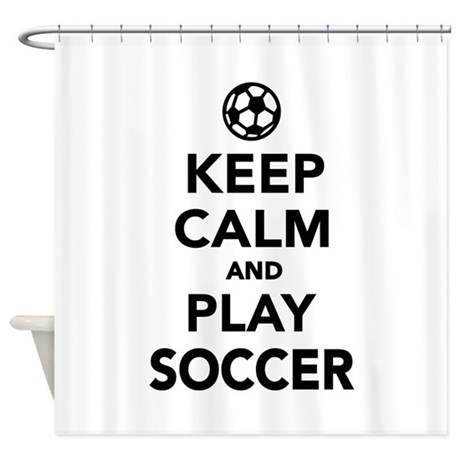 Keep Calm And Play Soccer Shower Curtain