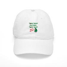 Shirt Matches Your Face Baseball Baseball Cap