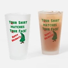 Shirt Matches Your Face Drinking Glass