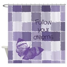 Follow Your Dreams Butterfly Shower Curtain