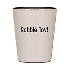 Gobble Tov! Shot Glass