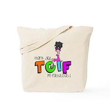 Thank God I'm Fabulous Tote Bag