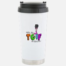 Thank God I'm Fabulous Travel Mug