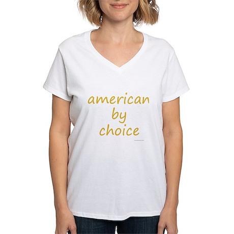 american by choice Women's V-Neck T-Shirt