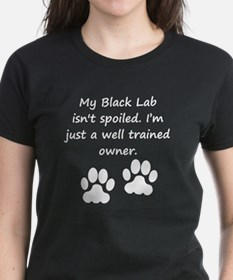 Well Trained Black Lab Owner T-Shirt