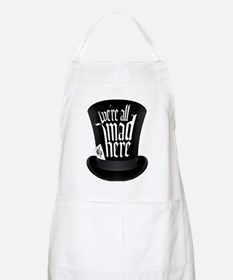 We're All Mad Here Apron