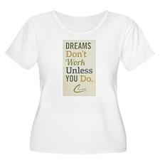 Dreams Plus Size T-Shirt