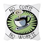 No Coffee Woven Throw Pillow