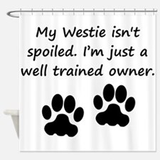 Well Trained Westie Owner Shower Curtain
