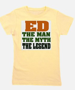 Ed The Legend Girl's Tee