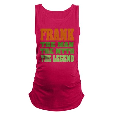 Frank The Legend Maternity Tank Top