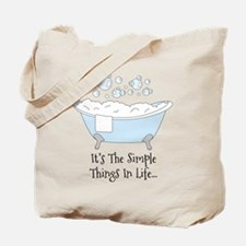Its The Simple Things In Life Tote Bag