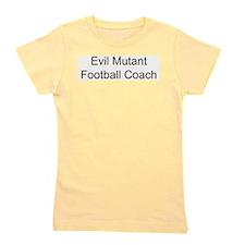 Evil Mutant Football Coach Girl's Tee
