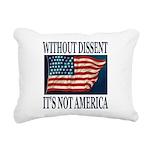 Without Dissent Rectangular Canvas Pillow