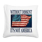 Without Dissent Square Canvas Pillow