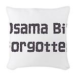 Osama Bin Forgotten Woven Throw Pillow