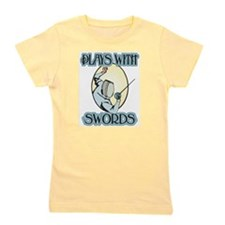 Plays with Swords Girl's Tee
