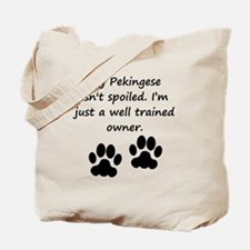 Well Trained Pekingese Owner Tote Bag