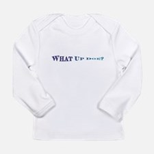 What Up Doe? Long Sleeve T-Shirt