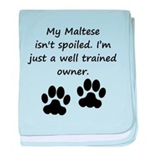 Well Trained Maltese Owner baby blanket