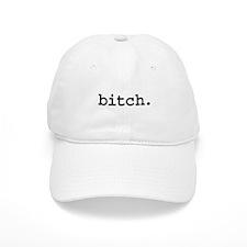 bitch. Hat