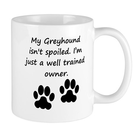 Well Trained Greyhound Owner Mugs