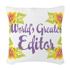 Worlds Greatest Editor Woven Throw Pillow