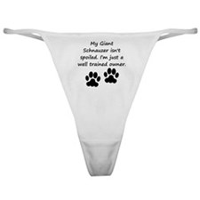 Well Trained Giant Schnauzer Owner Classic Thong