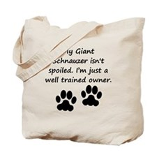 Well Trained Giant Schnauzer Owner Tote Bag