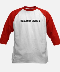 I DO ALL MY OWN EXPERIMENTS 3 Kids Baseball Jersey