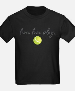 Live Love Play Tennis T-Shirt