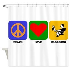 Peace Love Blogging Shower Curtain