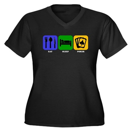 Eat Sleep Poker Plus Size T-Shirt