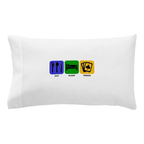 Eat Sleep Poker Pillow Case