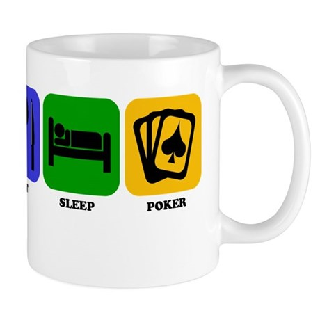 Eat Sleep Poker Mugs