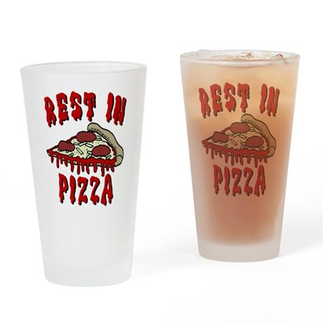 RIP Rest In Pizza Drinking Glass