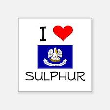 I Love SULPHUR Louisiana Sticker