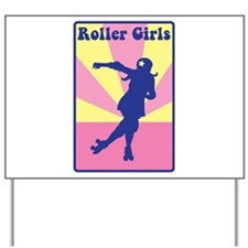 Roller Girls Yard Sign