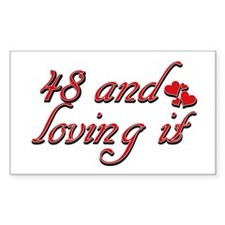 48 and loving it designs Decal