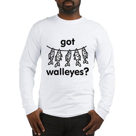got walleye? Long Sleeve T-Shirt