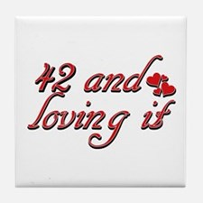 42 and loving it designs Tile Coaster