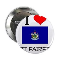 "I Love Fort Fairfield Maine 2.25"" Button"