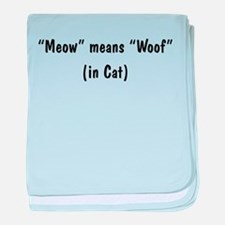 Meow Means Woof baby blanket