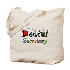 Dental Secretary 2 Tote Bag