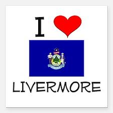 """I Love Livermore Maine Square Car Magnet 3"""" x 3"""""""