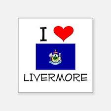 I Love Livermore Maine Sticker